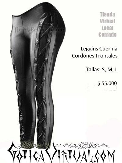 leggins cuerina ropa metalera cordon ojales rockera tienda bogota caracas panama quito buenos aires madrid colombia venezuela ecuador chile mexico
